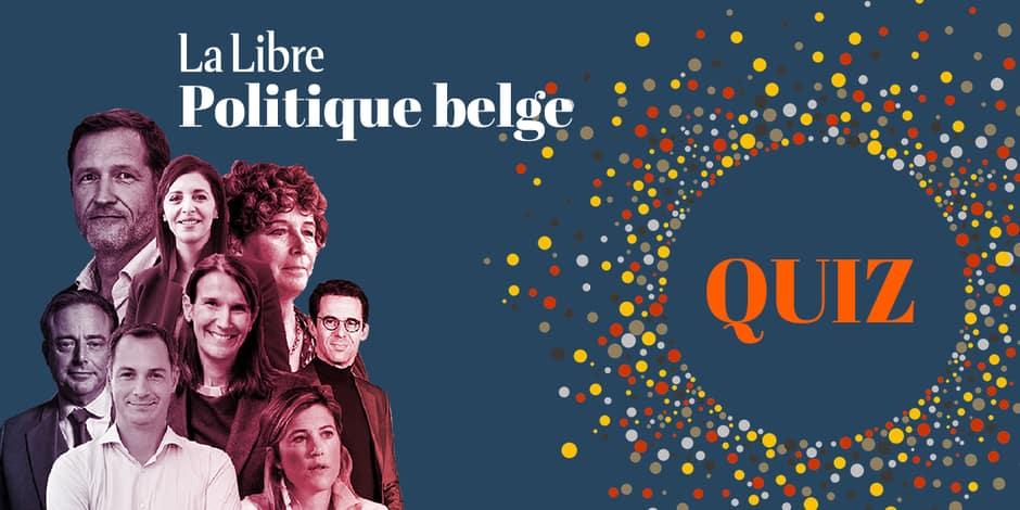 """Concours : avez-vous suivi l'actualité """"politique belge"""" de ces dernières semaines ?"""