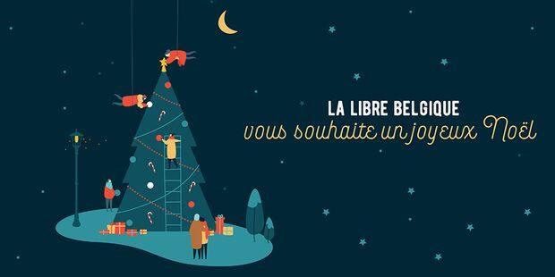 La Libre Vous Souhaite Un Joyeux Noel La Libre