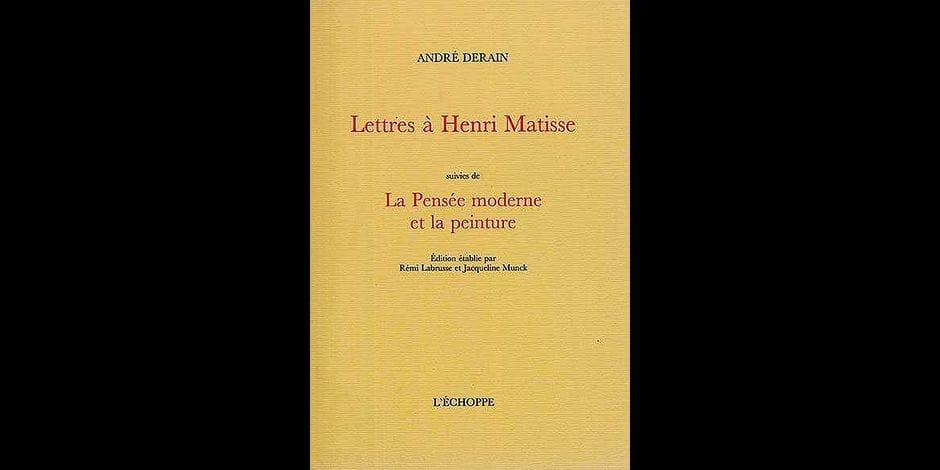 Derain, Matisse, Ryman…